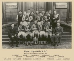 Shaw Lodge Mills AFC - Winners of Shay Workshop Competition 1933